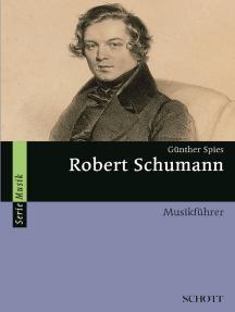 Robert Schumann: Musikführer