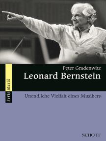 Leonard Bernstein: Unendliche Vielfalt eines Musikers