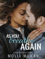 As You Breathe Again
