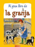 Mi gran libro de la granja: Historias de los animales de la granja