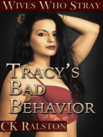 Tracy's Bad Behavior