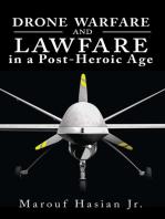 Drone Warfare and Lawfare in a Post-Heroic Age