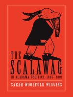 The Scalawag In Alabama Politics, 1865–1881