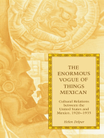 The Enormous Vogue of Things Mexican