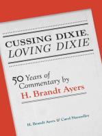 Cussing Dixie, Loving Dixie