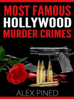 Most Famous Hollywood Murder Crimes (True Crime Series, #9)