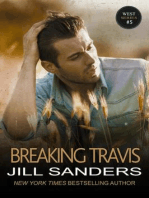 Breaking Travis
