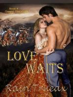 Love Waits (Oregon Historicals, #4)