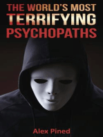 The World's Most Terrifying Psychopaths (True Crime Series, #4)