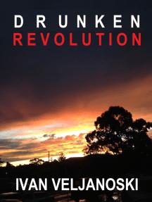 Drunken Revolution
