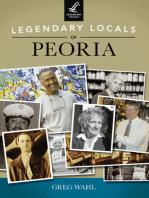 Legendary Locals of Peoria