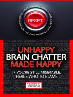 Unhappy Brain Chatter Made Happy