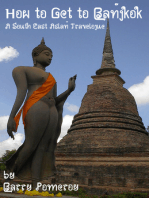 How to Get to Bangkok A South East Asian Travelogue