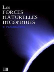 Les forces naturelles inconnues