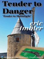 Tender To Danger