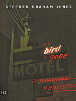 The Bird is Gone