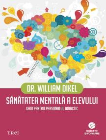 Sănătatea mentală a elevului. Ghid pentru personalul didactic