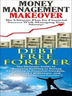 Money Management Makeover & Debt Free Forever