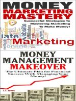 Money Marketing Mastery & Money Management Makeover