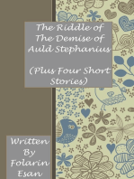 The Riddle of The Demise of Auld Stephanius (Plus Four Short Stories)