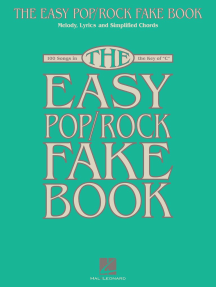 The Easy Pop/Rock Fake Book: Melody, Lyrics & Simplified Chords in the Key of C