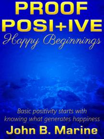 Proof Positive: Happy Beginnings
