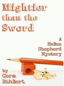 Mightier than the Sword: Helen Shepherd Mysteries, #9