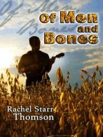 Of Men and Bones
