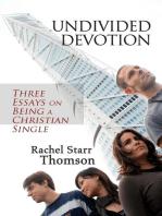 Undivided Devotion