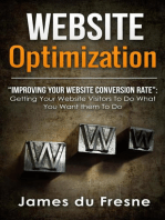 "Website Optimization ""Improving Your Website's Conversion Rate"""