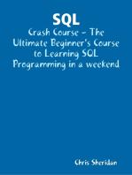 Learn SQL Database Programming In a Weekend