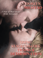 Using Stagecoaches, Trains & Determination – a Pair of Mail Order Bride Romances