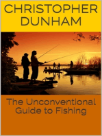 The Unconventional Guide to Fishing