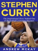 Stephen Curry - The Inspirational Story Behind One of Basketball's Greatest Shooters