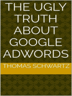 The Ugly Truth About Google Adwords