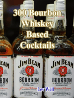300 Bourbon Whiskey Based Cocktails