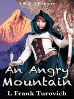 An Angry Mountain
