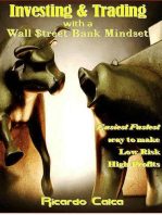 Investing & Trading with a Wall $treet Bank Mindset