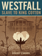 Westfall, Slave to King Cotton