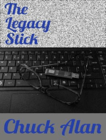 The Legacy Stick