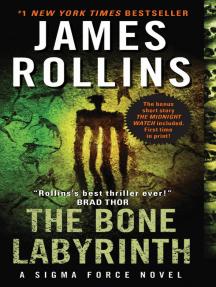 The Bone Labyrinth: A Sigma Force Novel
