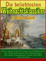 Die beliebtesten Weihnachtsklassiker in einem Band: