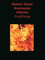 Assmanns Inferno