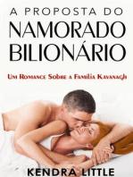A Proposta do Namorado Bilionário