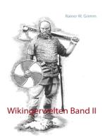Wikingerwelten Band II