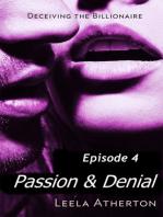 Passion & Denial Episode 4