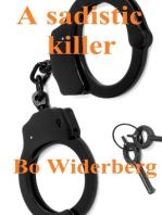 A Sadistic Killer