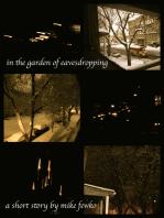 In The Garden Of Eavesdropping