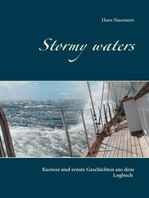 Stormy waters: Kuriose und ernste Geschichten aus dem Logbuch