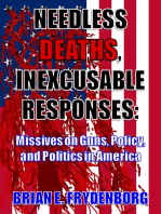 Needless Deaths, Inexcusable Responses
